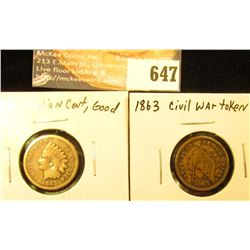 1863 Indian Head Cent, G and 1863 Civil War Token Flag/ Shoot him on the Spot, Fine.