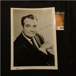 "5"" x 7"" black & white photo autographed ""Always Red Skelton""."