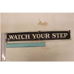 Watch Your Step' Porcelain Sign