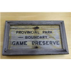 Obsolete Wooden Provincial Park Sign 16 3/4  x 9 5/8
