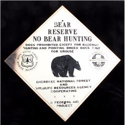U.S. Forest Service Bear Reserve Sign Tennessee