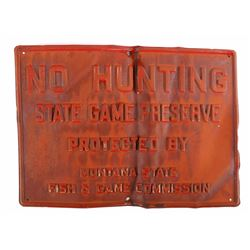 "Montana Fish & Game Embossed ""NO HUNTING"" Sign"