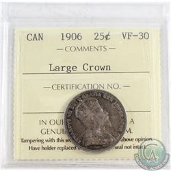 1906 Canada 25-cent ICCS Certified VF-30 Large Crown