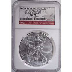 2011 SILVER EAGLE, NGC MS-70 EARLY RELEASE
