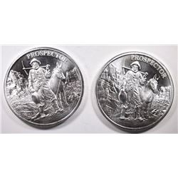 2-PROSPECTOR ONE OUNCE .999 SILVER ROUNDS