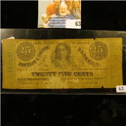 BROKEN BANK NOTE FOR TWENTY FIVE CENTS DATED 1962.  THIS NOTE WAS PRINTED BY BARTLITT & SMITH BANKER