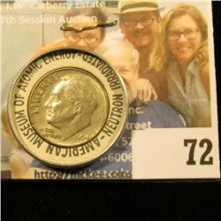 NEUTRON IRRADIATED SILVER DIME… THIS WAS A SOUVENIR OF THE AMERICAN MUSEUM OF ATOMIC ENERGY.  THE SI