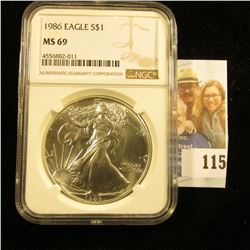 1986 AMERICAN SILVER EAGLE GRADED MS69 BY NGC