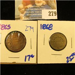 1865 2 CENT PIECE AND 1868 SHIELD NICKEL