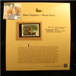 WEST VIRGINIA- WOOD DUCK STAMP DATED 1988.  IT HAS A FACE VALUE OF FIVE DOLLAR.  THERE WERE ONLY 58,