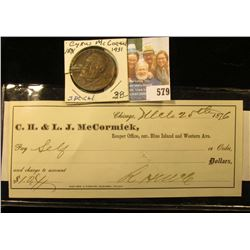 "1876 Check wrote on the account of ""C.H. & L.J. McCormick"" and signed by Robert Hall Mc Cormick, pay"