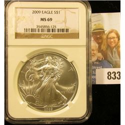 2009 American Eagle One Ounce .999 Fine Silver Dollar NGC slabbed MS69.