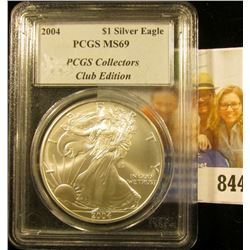 2004 American Eagle One Ounce .999 Fine Silver Dollar slabbed  PCGS MS69 Collectors Club Edition.