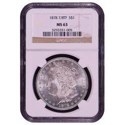 1878 7/8TF $1 Morgan Silver Dollar Coin NGC MS63
