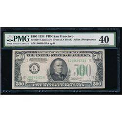 1934 $500 San Francisco Federal Reserve Note PMG 40