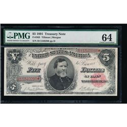 1891 $5 Treasury Note PMG 64