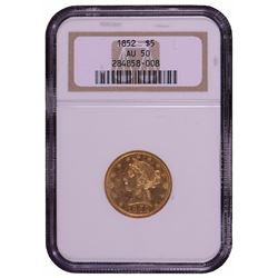 1852 $5 Liberty Head Half Eagle Gold Coin NGC AU50