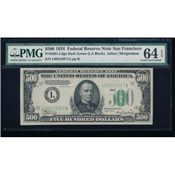 1934 $500 San Francisco Federal Reserve Note PMG 64EPQ