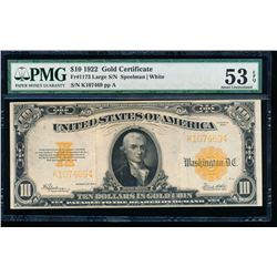 1922 $10 Large Gold Certificate PMG 53EPQ