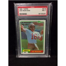 JOE MONTANA ROOKIE CARD PSA 7 1981 TOPPS