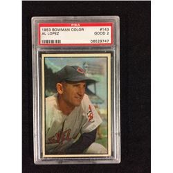 1953 BOWMAN COLOR AL LOPEZ PSA GRADED