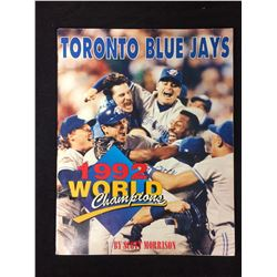 1992 TORONTO BLUE JAYS WORLD SERIES CHAMPIONS COLLECTOR BOOK