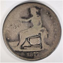 "1877-S ""POTTY"" TRADE DOLLAR"