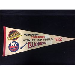1982 STANLEY CUP FINALS HOCKEY PENNANT (CANUCKS VS ISLANDERS)