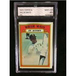 1972 TOPPS #50 WILLIE MAYS (MINT +9.5) FGS