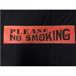 """PLEASE NO SMOKING"" TIN SIGN"