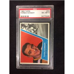 1963 TOPPS #19 FORBES KENNEDY (EX-MT 6) PSA