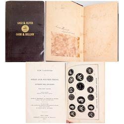 """New Varieties of Coins and Bullion:"" Second Edition, 1851"
