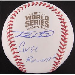 "Travis Wood Signed Official 2016 World Series Baseball Inscribed ""Curse Reversed"" (PSA COA)"