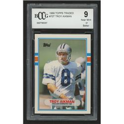 1989 Topps Traded #70T Troy Aikman RC (BCCG 9)