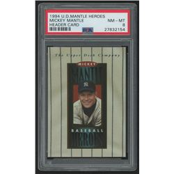 1994 Upper Deck Mantle Heroes #NNO Mickey Mantle/Header Card (PSA 8)