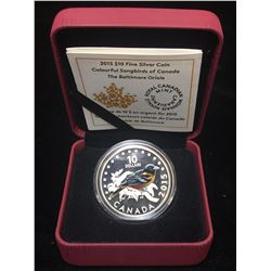 2015 $10 Colourful Songbirds of Canada Baltimore Oriole