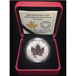 2016 $5 Silver Maple Leaf ANA California State Flower The Poppy Privy