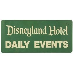 "Disneyland Hotel ""Daily Events"" Sign."