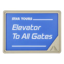"Star Tours ""Elevator to All Gates"" Sign."