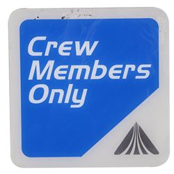 "Star Tours ""Crew Members Only"" Sign."
