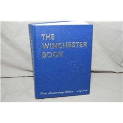 "Lg Hard Cover Book ""Winchester Silver Anniversary Edition, 1 of 1000"", Author Signed by Mr. George M"