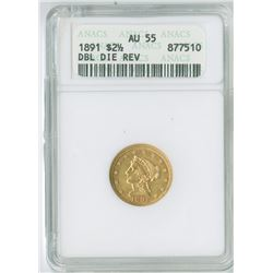 Liberty $2.50, 1891, Double Die Reverse, gold ANA graded AU55