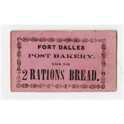 """Fort Dalles Post Bakery, ca.1850-1866 Scrip note for """"Rations of Bread""""."""