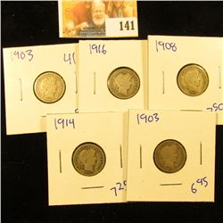 BARBER DIME LOT DATED 1903, 1914, 1908, 1916, AND 1903