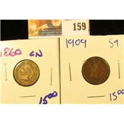 1909 AND 1860CN INDIAN HEAD PENNIES