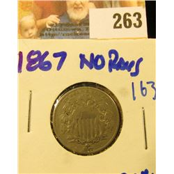 1867 SHIELD NICKEL WITH NO RAYS