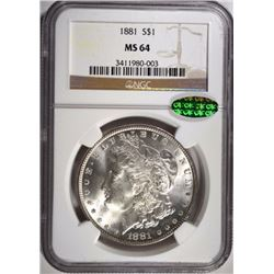 1881 MORGAN DOLLAR NGC MS64 CAC