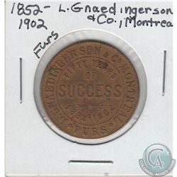 1852-1902 L. Gnaedinger Son & Co. Montreal Furs Fifty Years of Success Copper Token Extra Fine. 28mm