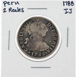 1788 IJ Peru 2 Reales Silver Coin