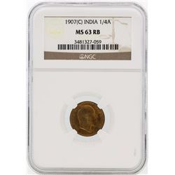 1907 India 1/4 Annas Coin NGC MS63RB